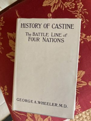 Everyone needs a copy of George A. Wheeler's important work, History of Castine. This is a rare unused 1923 edition complete with dust jacket. Anonymous donation.